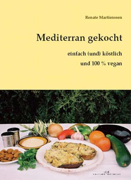 Mediterran gekocht - einfach (und) köstlich - Coverbild