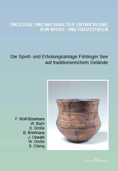 Die Sport- und Erholungsanlage Fühlinger See auf traditionsreichem Gelände - Coverbild