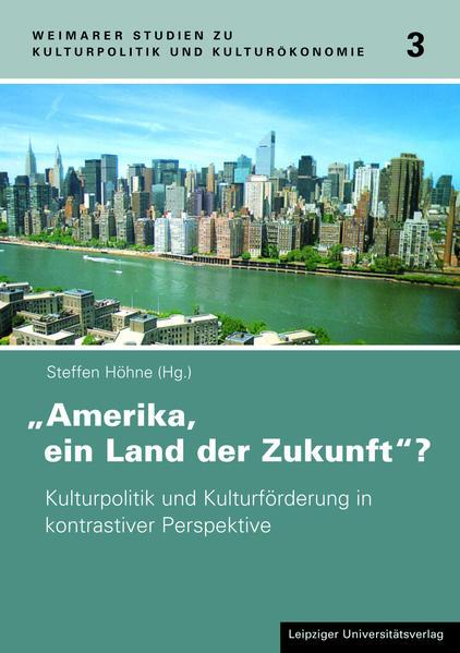 Amerika, ein Land der Zukunft? - Coverbild