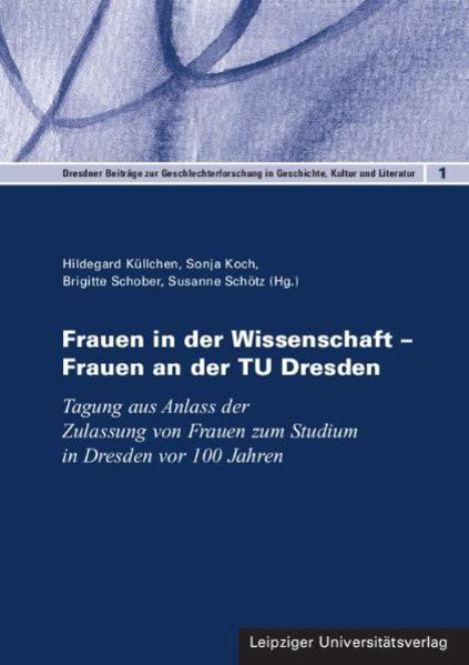 Frauen in der Wissenschaft – Frauen an der TU Dresden - Coverbild