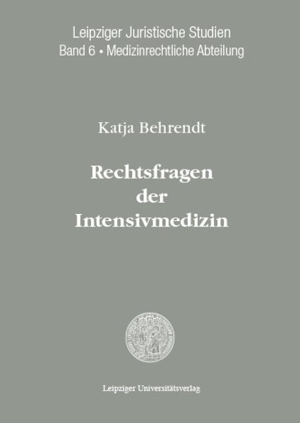 Rechtsfragen der Intensivmedizin - Coverbild