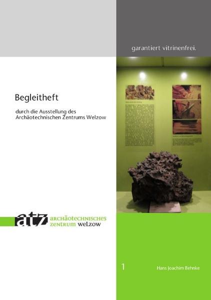 Begleitheft durch die Ausstellung des Archäotechnischen Zentrums Welzow - Coverbild