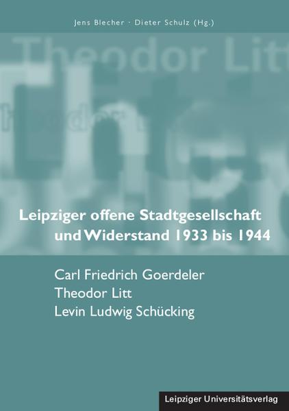 Leipziger offene Stadtgesellschaft und Widerstand 1933 bis 1944 - Coverbild