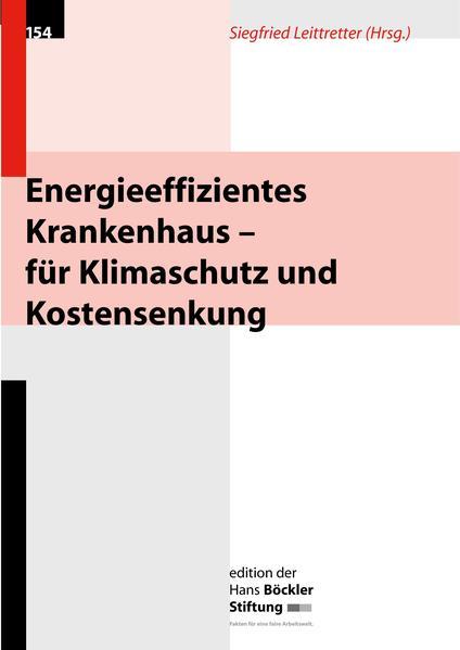Energieeffizientes Krankenhaus - für Klimaschutz und Kostensenkung - Coverbild