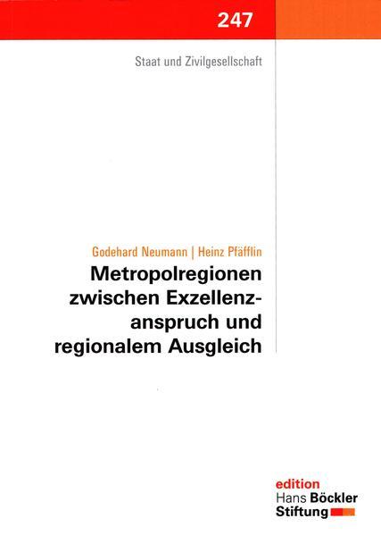 Metropolregionen zwischen Exzellenzanspruch und regionalem Ausgleich - Coverbild