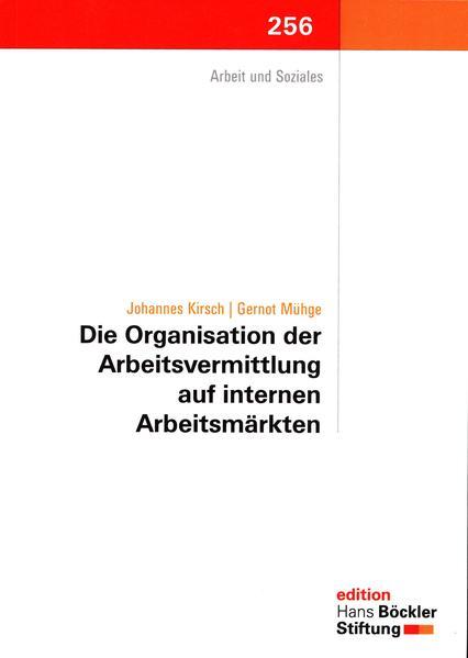 Die Organisation der Arbeitsvermittlung auf internen Arbeitsmärkten - Coverbild