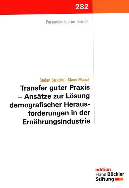 Transfer guter Praxis – Ansätze zur Lösung demografischer Herausforderungen in der Ernährungsindustrie - Coverbild