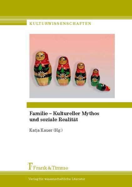Epub Free Familie – Kultureller Mythos und soziale Realität Herunterladen