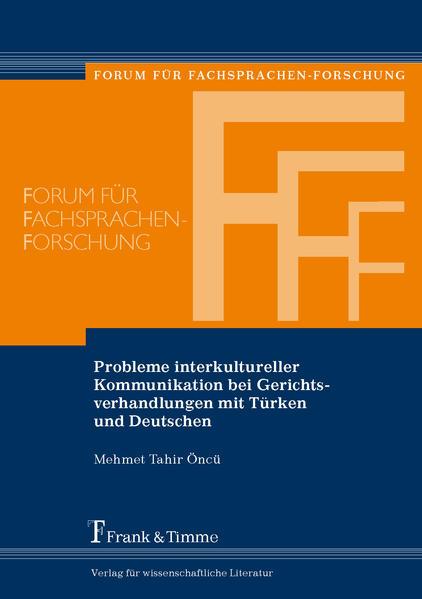 Probleme interkultureller Kommunikation bei Gerichtsverhandlungen mit Türken und Deutschen - Coverbild