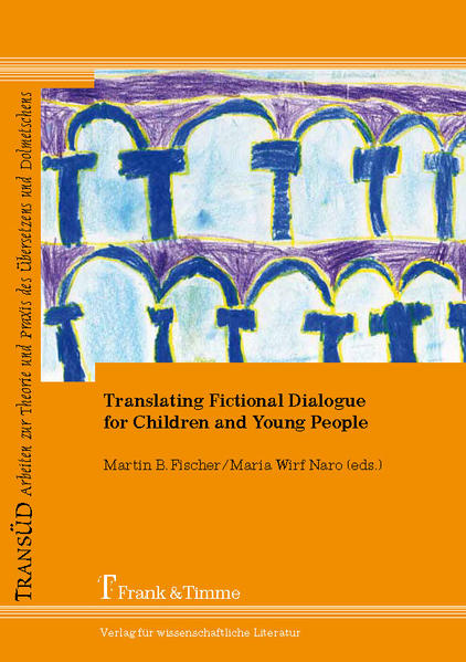 Translating Fictional Dialogue for Children and Young People - Coverbild