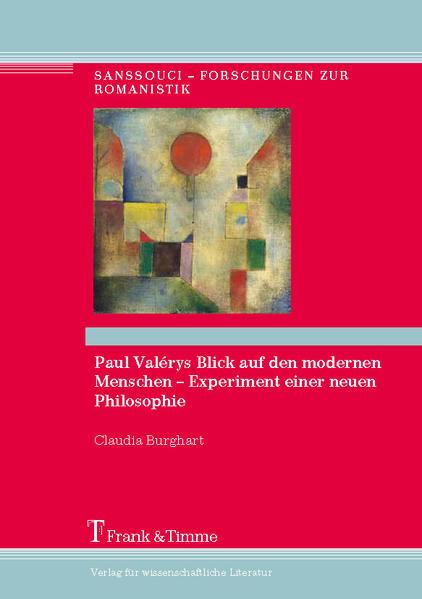 Paul Valérys Blick auf den modernen Menschen – Experiment einer neuen Philosophie - Coverbild