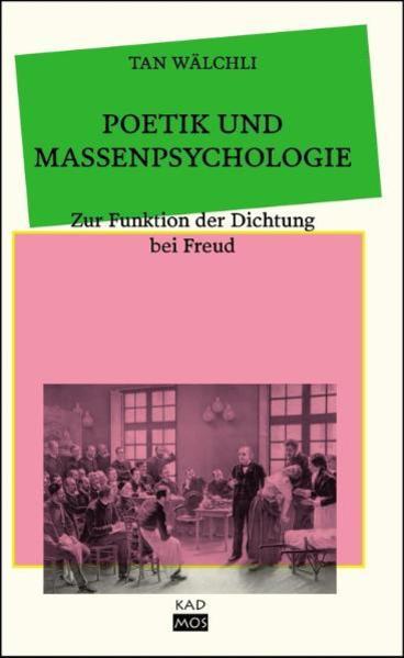 Poetik und Massenpsychologie - Coverbild