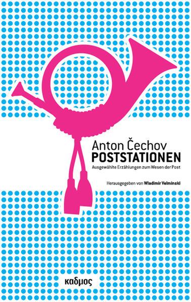 Anton Cechov. Poststationen - Coverbild