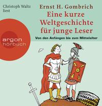 Eine kurze Weltgeschichte für junge Leser: Von den Anfängen bis zum Mittelalter Cover