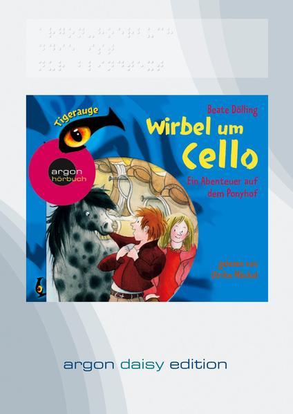 Wirbel um Cello – Ein Abenteuer auf dem Ponyhof (DAISY Edition) - Coverbild