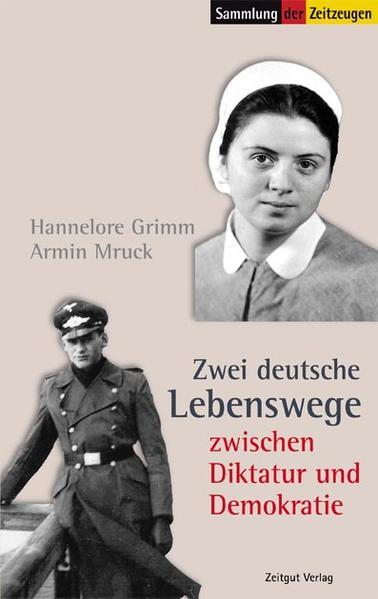 Zwei deutsche Lebenswege zwischen Diktatur und Demokratie - Coverbild