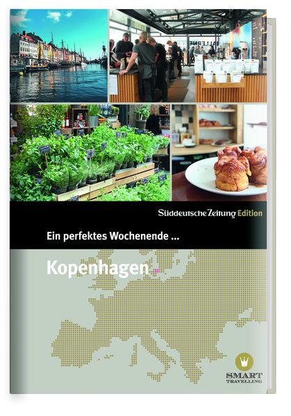 Ein perfektes Wochenende in... Kopenhagen - Coverbild