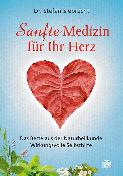 Sanfte Medizin für Ihr Herz - Coverbild