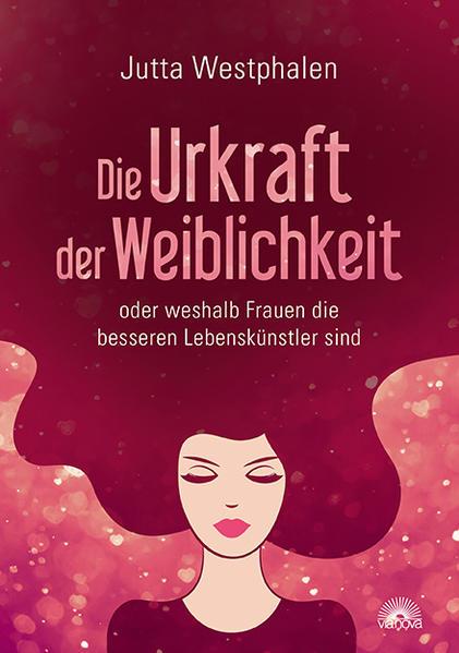 Kostenloses PDF-Buch Die Urkraft der Weiblichkeit