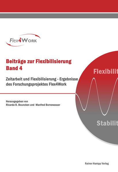 Zeitarbeit und Flexibilisierung - Coverbild
