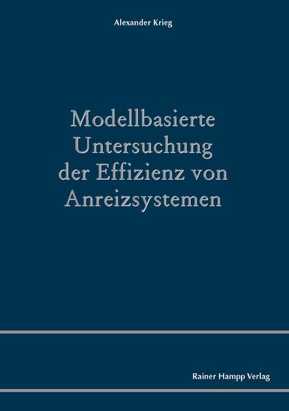 Modellbasierte Untersuchung der Effizienz von Anreizsystemen - Coverbild