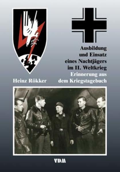 Ausbildung und Einsatz eines Nachtjägers im II. Weltkrieg - Coverbild
