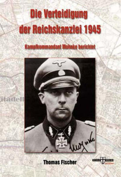 Die Verteidigung der Reichskanzlei 1945 - Coverbild