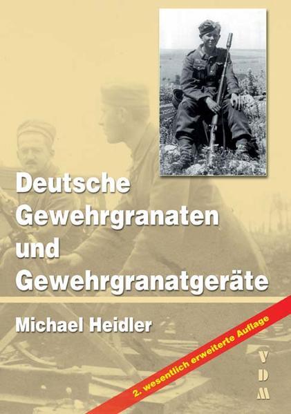 Deutsche Gewehrgranaten und Gewehrgranatgeräte - Coverbild