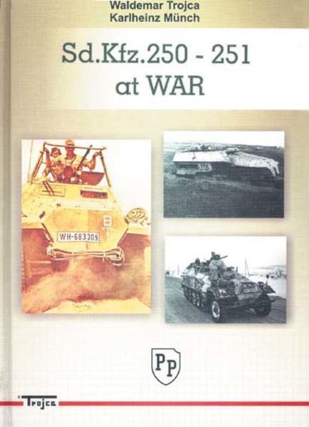Sd.Kfz.250 - 251 at war - Coverbild