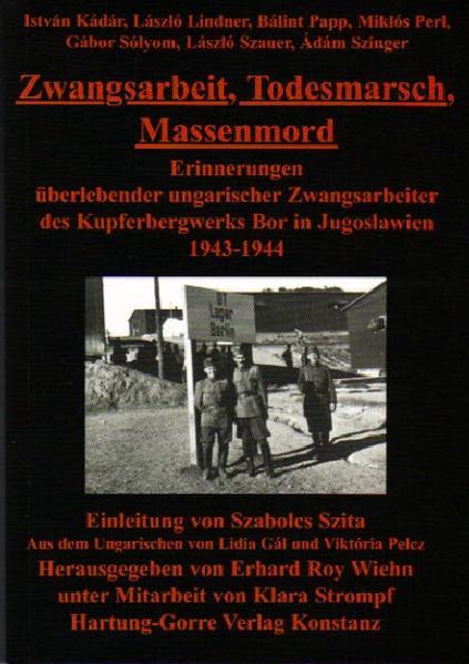 Zwangsarbeit, Todesmarsch, Massenmord - Coverbild