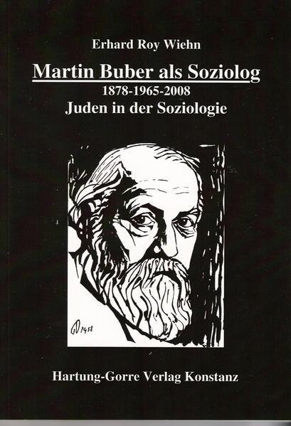 Martin Buber als Soziolog. 1878-1965-2008 - Juden in der Soziologie - Coverbild