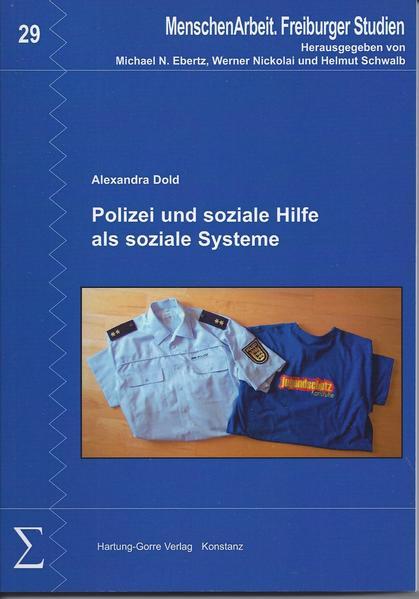 Polizei und soziale Hilfe als soziale Systeme - Coverbild
