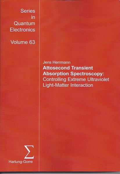 Attosecond Transient Absorption Spectroscopy: - Coverbild