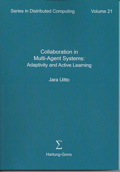 Collaboration in Multi-Agent Systems: Adaptivity and Active Learning - Coverbild
