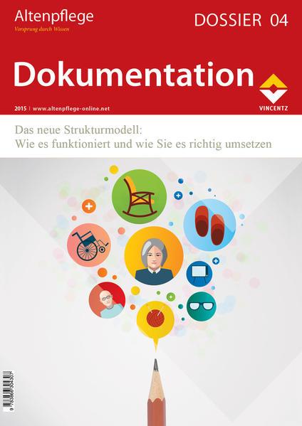 Altenpflege Dossier 04 - Dokumentation - Coverbild