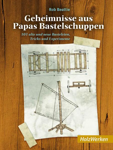 Geheimnisse aus Papas Bastelschuppen - Coverbild