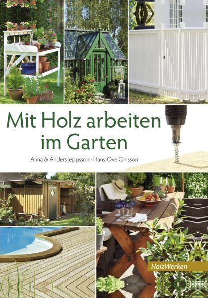 Mit Holz arbeiten im Garten - Coverbild