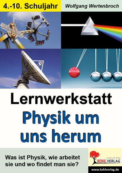 Lernwerkstatt Physik um uns herum - Coverbild