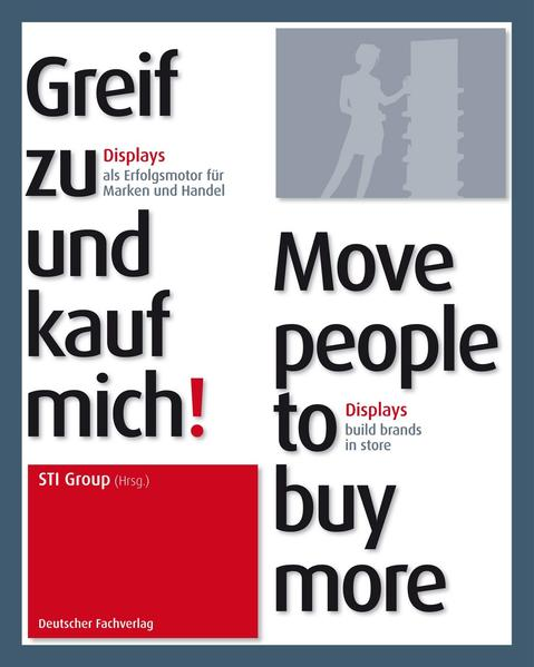 Greif zu und kauf mich /Move people to buy more - Coverbild