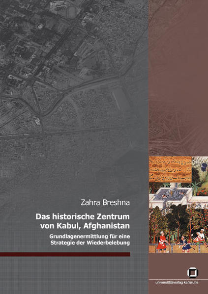 Das historische Zentrum von Kabul, Afghanistan Epub Free Herunterladen