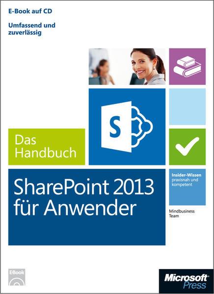 Microsoft SharePoint 2013 für Anwender - Das Handbuch (Buch + E-Book) - Coverbild