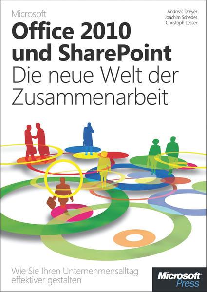 Microsoft Office 2010 und SharePoint: Die neue Welt der Zusammenarbeit - Coverbild