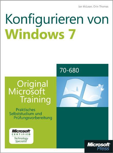 Konfigurieren von Microsoft Windows 7 -- Original Microsoft Training für Examen 70-680 - Coverbild