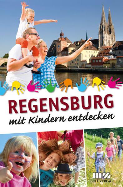 Regensburg mit Kindern entdecken - Coverbild