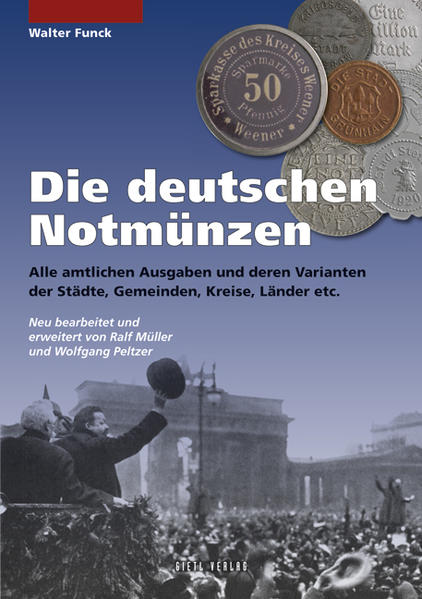 Die deutschen Notmünzen PDF Kostenloser Download