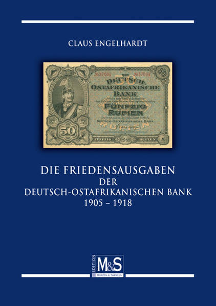 Die Friedenausgaben der Deutsch-Ostafrikanischen Bank 1905 bis 1918 - Coverbild
