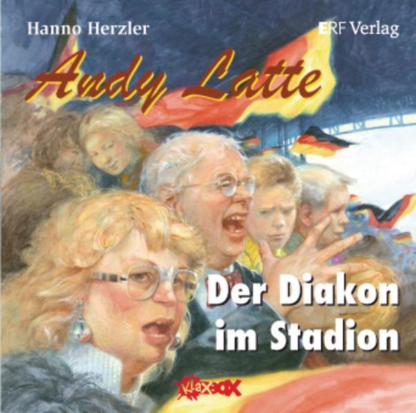 Andy Latte - Der Diakon im Stadion - Coverbild