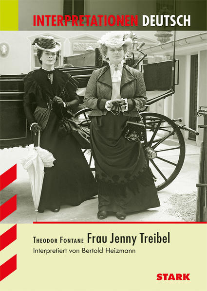 Interpretationen - Deutsch Fontane: Frau Jenny Treibel - Coverbild
