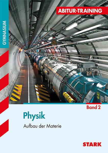 Abitur-Training - Physik 2 Aufbau der Materie - Coverbild