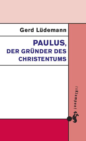Paulus, der Gründer des Christentums - Coverbild